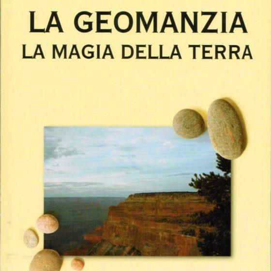 La Geomanzia La magia della terra - Gigi Capriolo