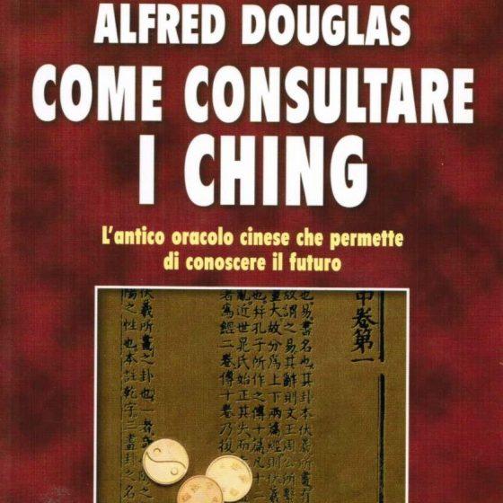 come consultare i ching alfred douglas