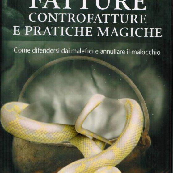 Fatture Controfatture e Pratiche Magiche - Claudio Marchiaro