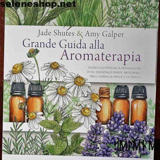Grande guida all'aroma terapia
