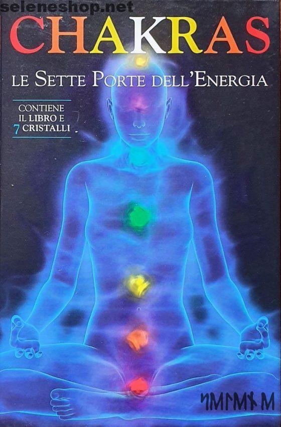 Chakras - Le sette porte dell'energia