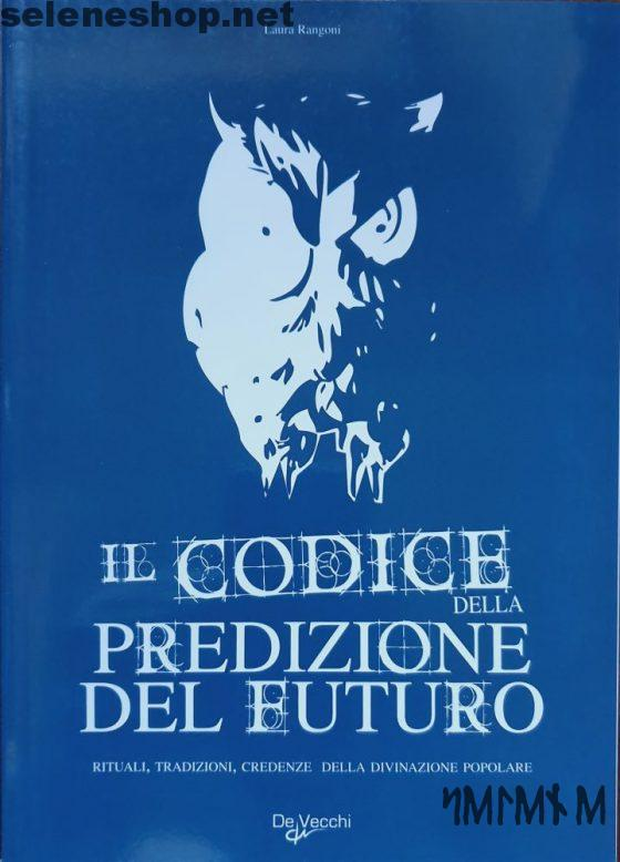 il codice della predizione del futuro