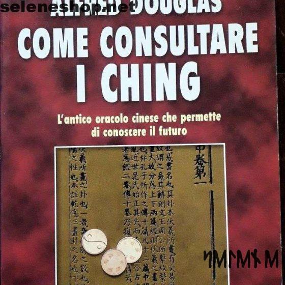 come consultare i ching - alfred douglas