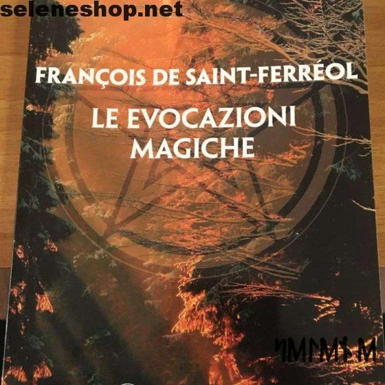 Le evocazioni magiche - Fracois de sant-ferreol