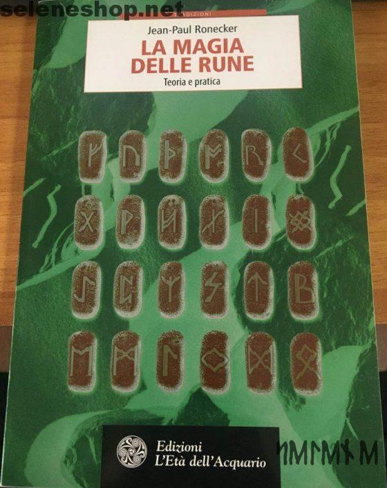 la magia delle rune - Jean-Paul Ronocker